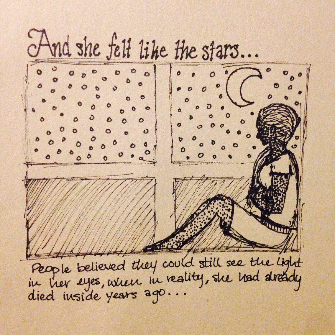 She felt like the stars...sad