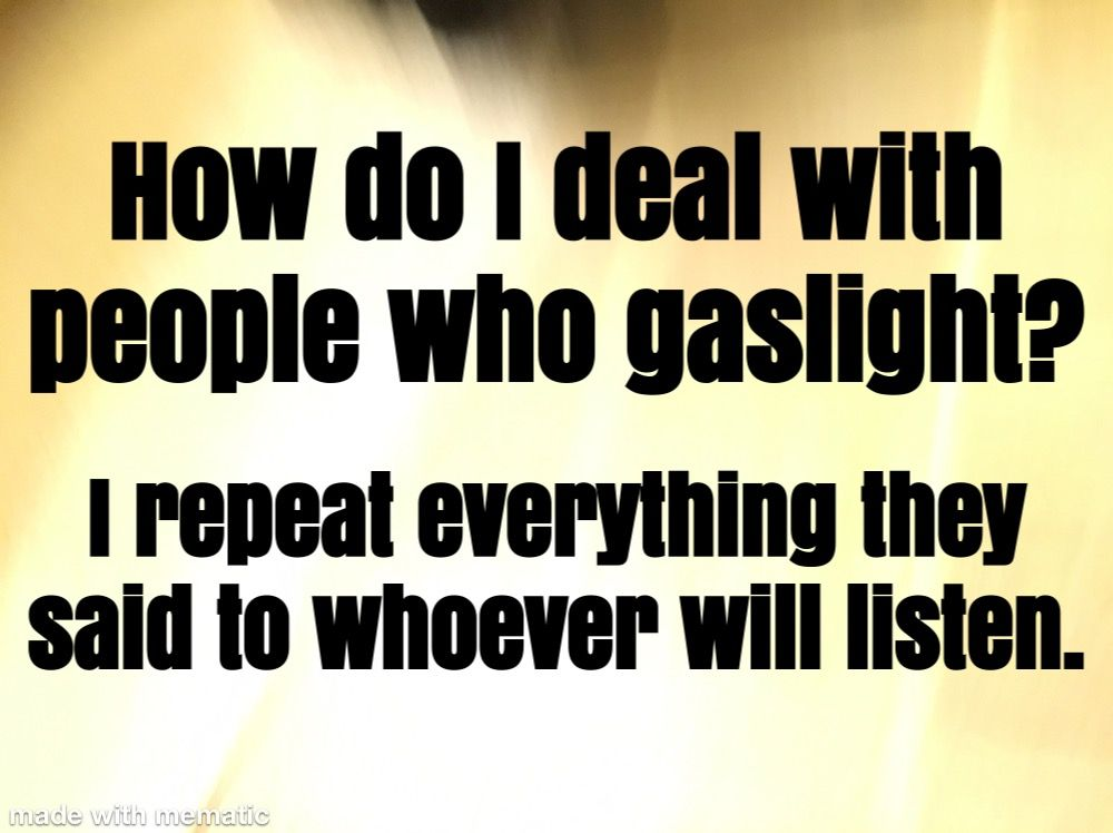 Gaslighting how to deal with narcissists expose sociopaths