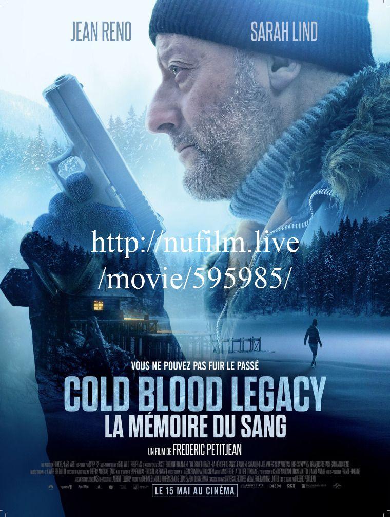 ilm fr en Cold Blood Legacy La mémoire du sang VF 2019