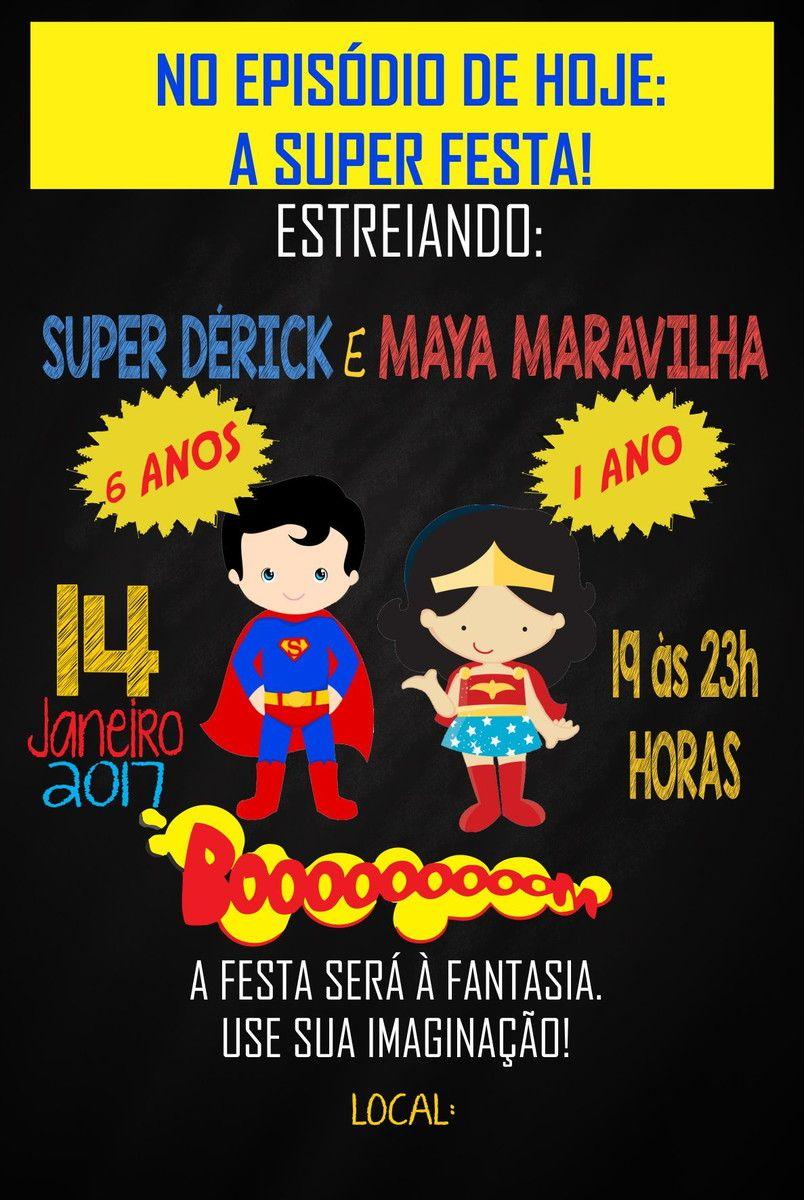 Pin De Patricia Pongo Em Convites Festa Super Homem E Mulher