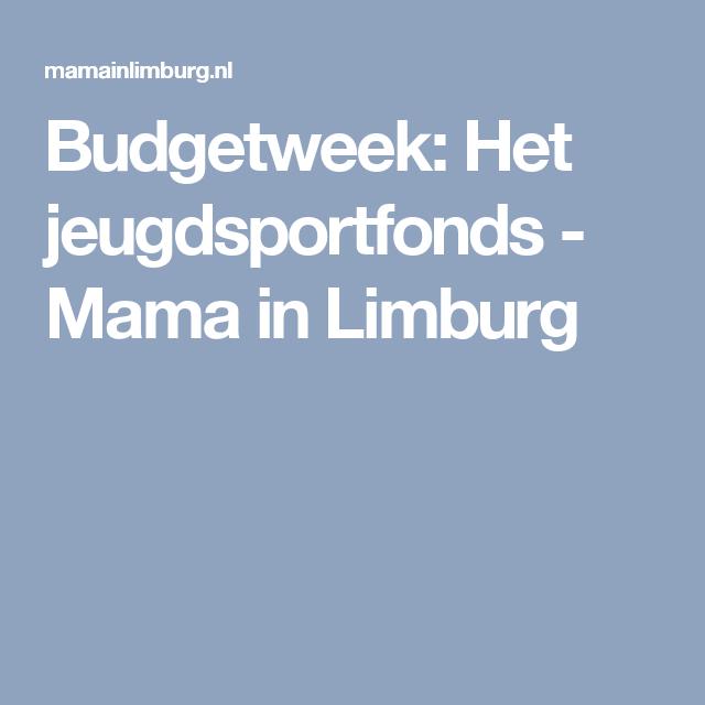 Budgetweek: Het jeugdsportfonds - Mama in Limburg