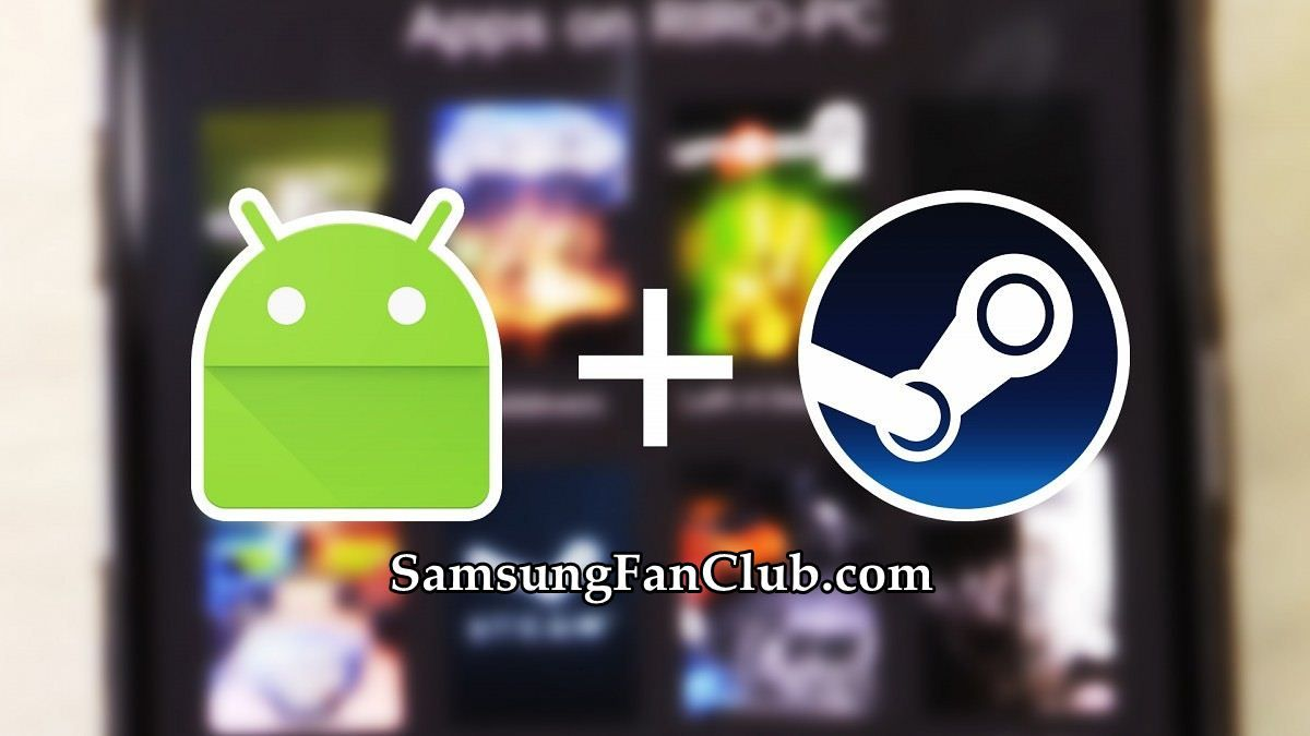 Download Steamlink APK App for Samsung Galaxy S7 S8 S9