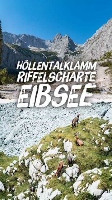 Höllentalklamm – Riffelscharte – Eibsee | Wandern in Garmisch-Partenkirchen