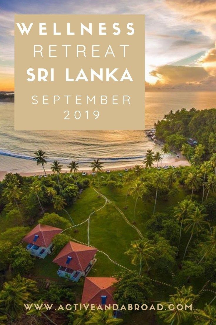 Wellness and Fitness Retreat in Sri Lanka ในปี 2020