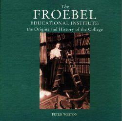 Friedrich Froebel created Kindergarten and designed the ...