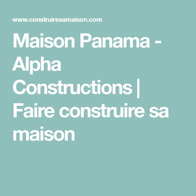 Modèle De Maison Panama Présenté Sur ConstruireSaMaison.com