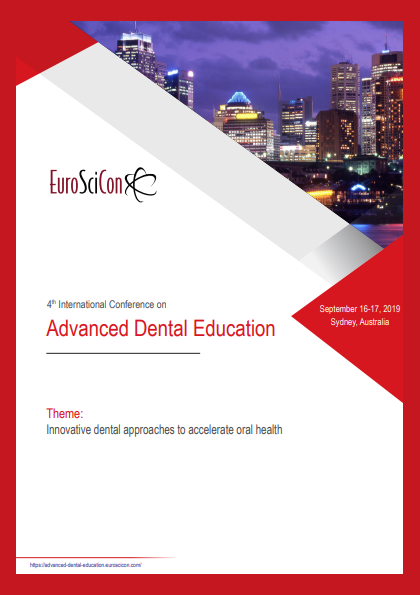 4th International Conference on Advanced Dental Education in 2019