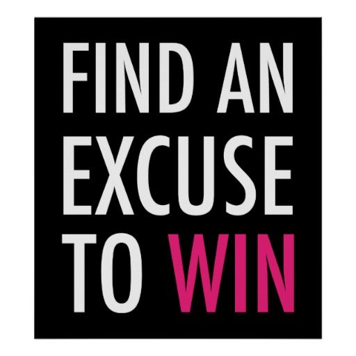 Find An Excuse To Win And Workout Poster Zazzle Com Workout Posters Lose 20 Pounds 20 Pounds