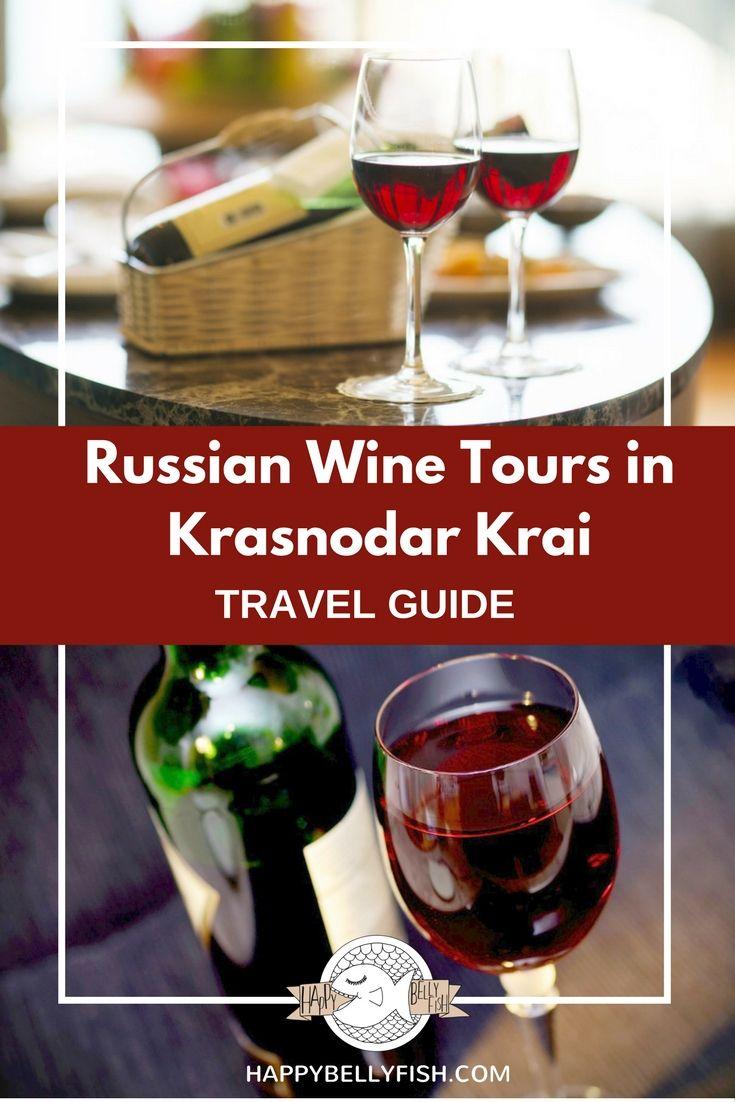 New Wine Tourism Destinations Russian Wine Tours In Krasnodar Krai Online Cooking Classes Wine Tourism Wine Tasting Wine Tasting Tours