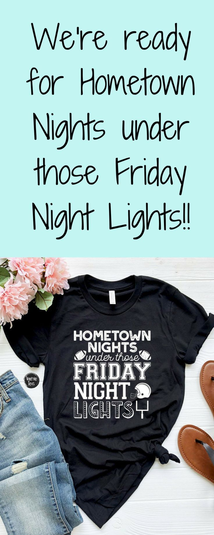 Hometown Nights under those Stadium Lights - Adult Tee #fridaynightlights We're ready for hometown nights under those Friday night lights! #vazzietees #hometownnights #football #footballtees #fridaynightlights Hometown Nights under those Stadium Lights - Adult Tee #fridaynightlights We're ready for hometown nights under those Friday night lights! #vazzietees #hometownnights #football #footballtees #fridaynightlights Hometown Nights under those Stadium Lights - Adult Tee #fridaynightlights We're #fridaynightlights