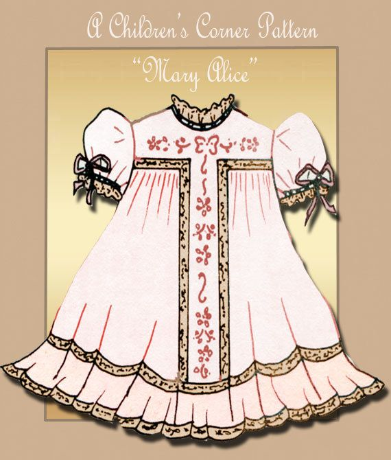 The Childrens Corner Heirloom Dress Pattern - Mary Alice Size 3 ...