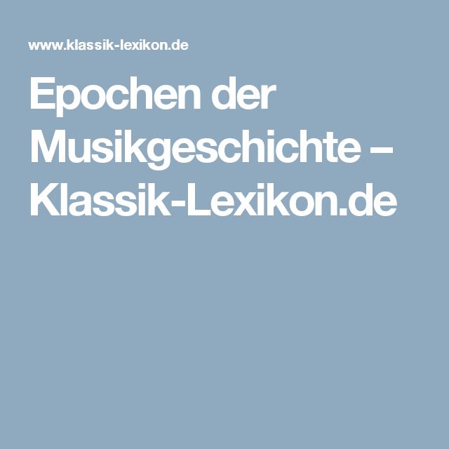 Epochen der Musikgeschichte – Klassik-Lexikon.de | S Musik ...