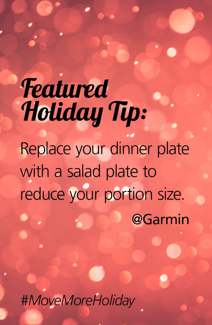 Replace Your Dinner Plate With A Salad Plate To Reduce Your Portion