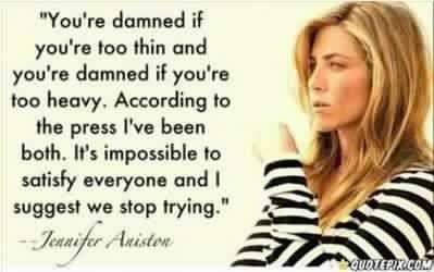 Words of wisdom from Jennifer Aniston... who knew?  :-)