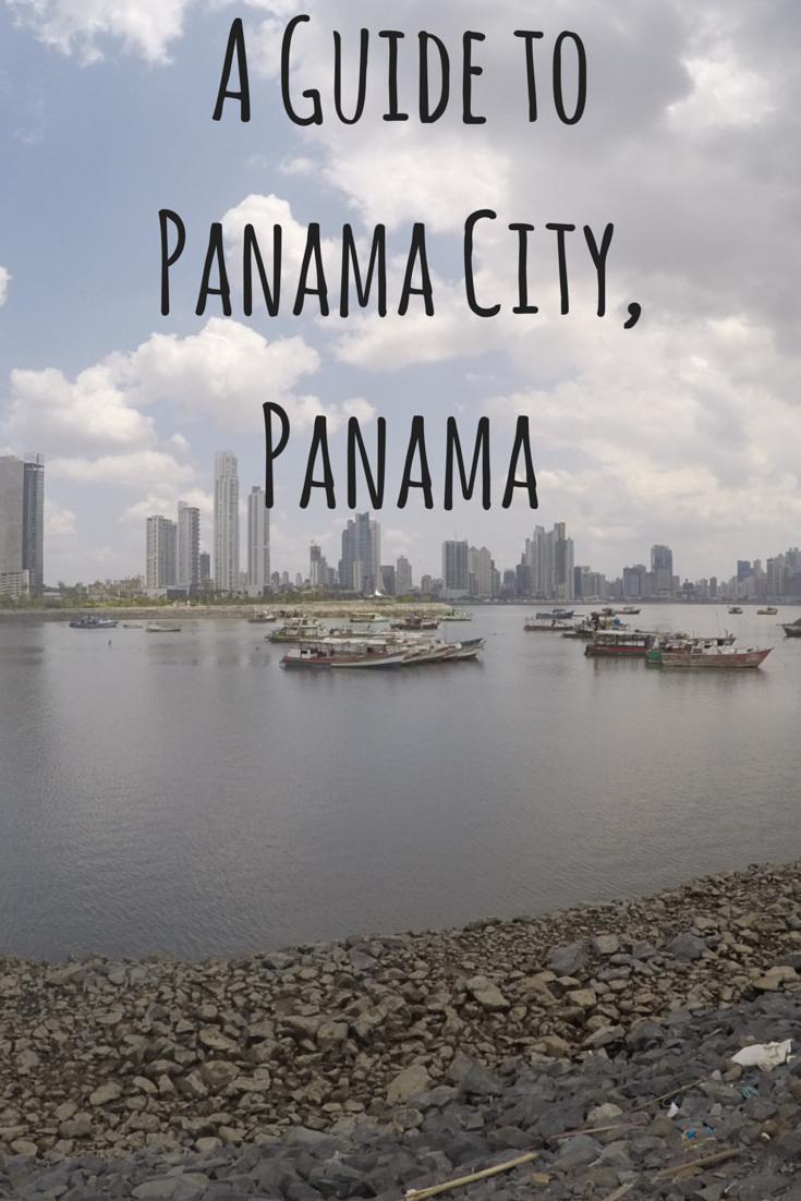 A Guide To Panama City Panama Globe Trottica Panama City Panama Panama Travel Panama
