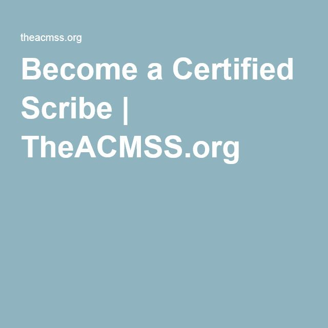 Become A Certified Scribe