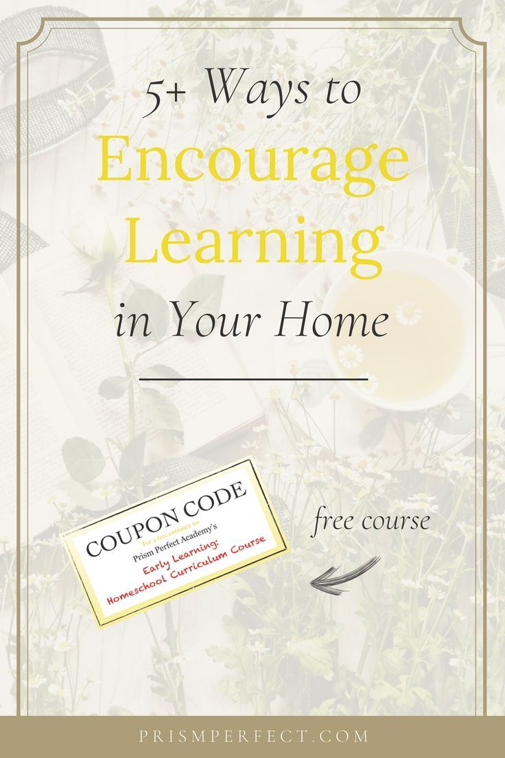 5+ Ways to Encourage Learning in Your Home | Science experiments ...