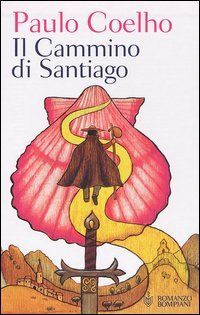 Il Cammino di Santiago - Coelho