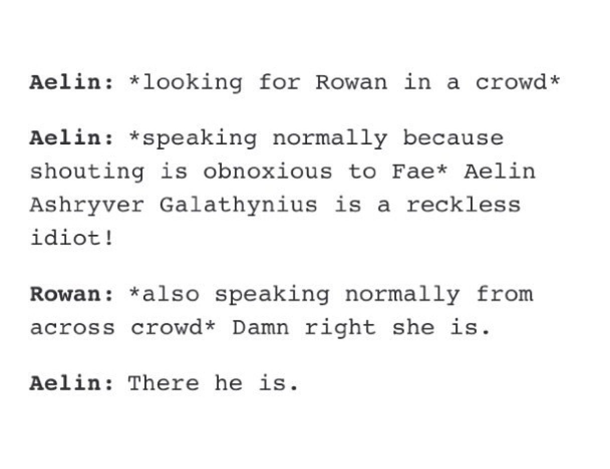 Dam right she is  So perfectly rowan | Books, OTPs And    OH GOD