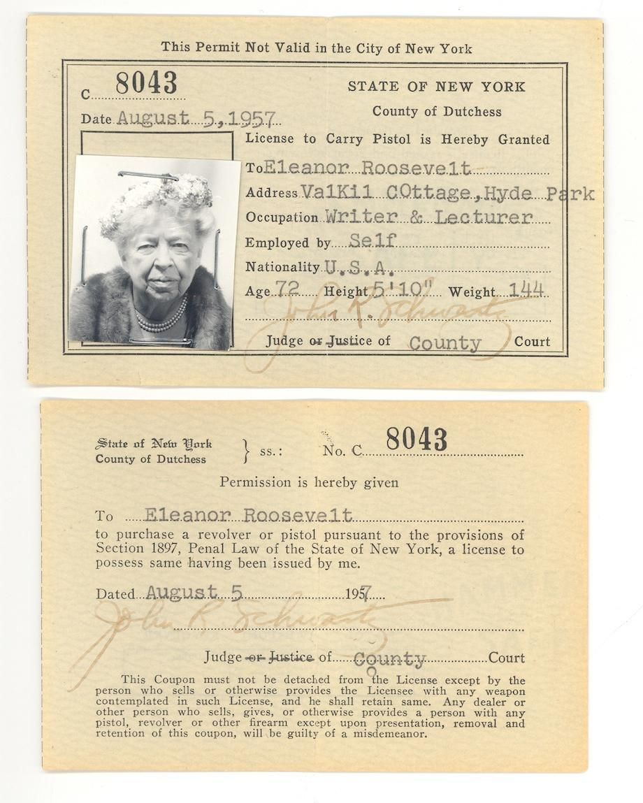 Eleanor Roosevelt's pistol licence Roosevelt, History