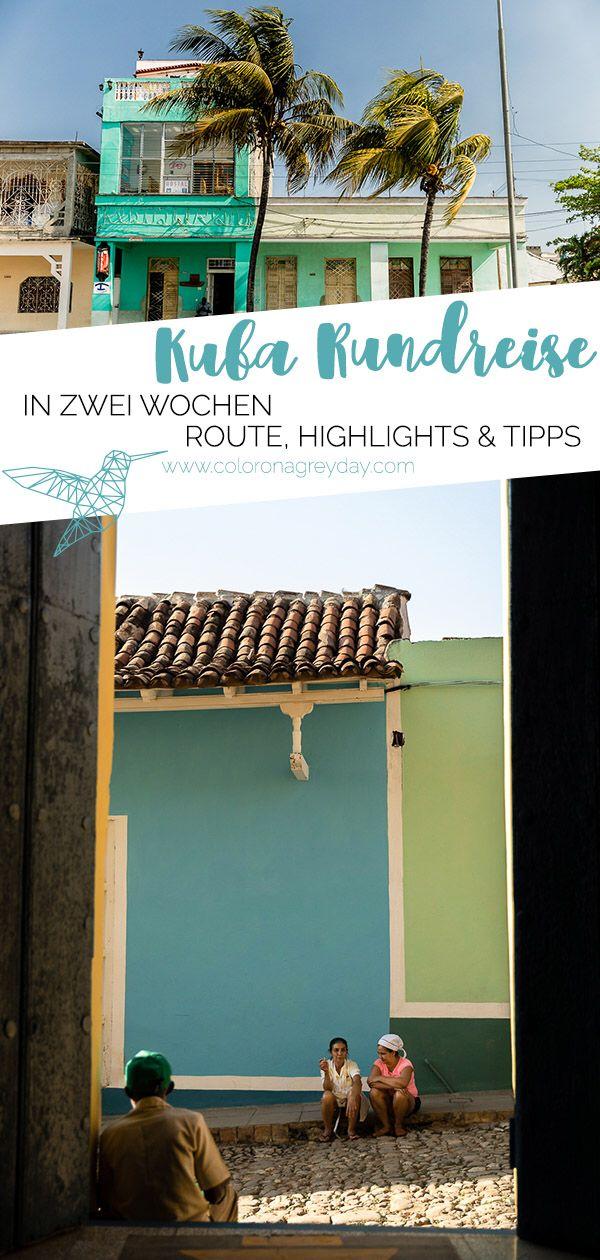 Kuba Rundreise in 2 Wochen - Route & Highlights #cubaisland