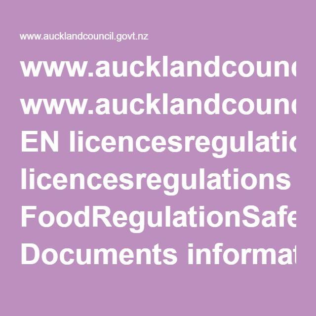 www.aucklandcouncil.govt.nz EN licencesregulations FoodRegulationSafety Documents informationsheetforregistrationoffoodbusiness2016.pdf