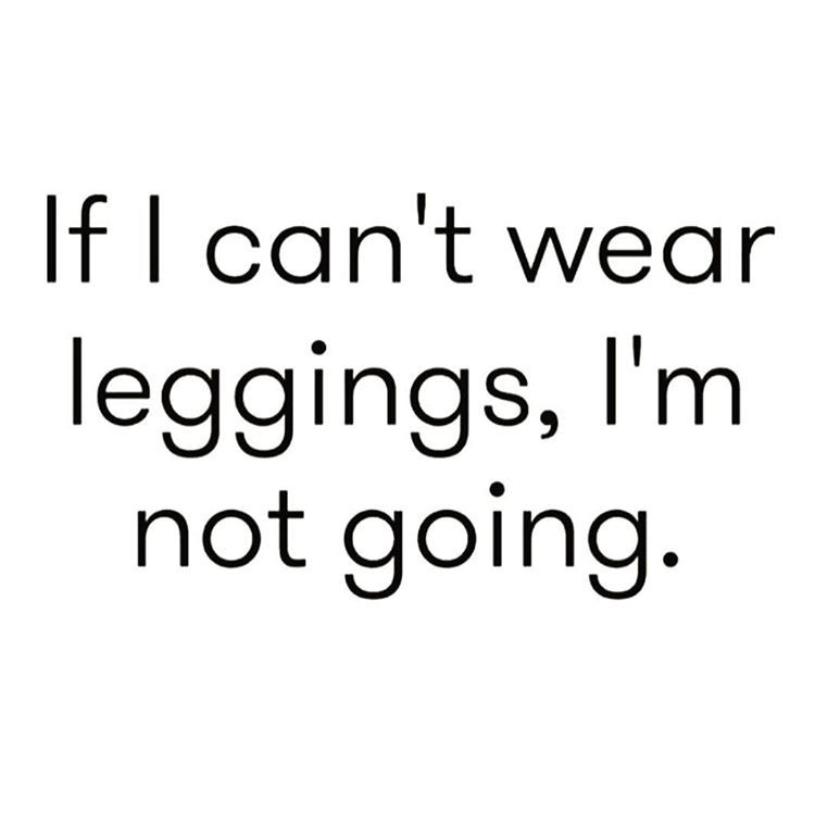 Leggings Quote #leggings The best fit and look ...
