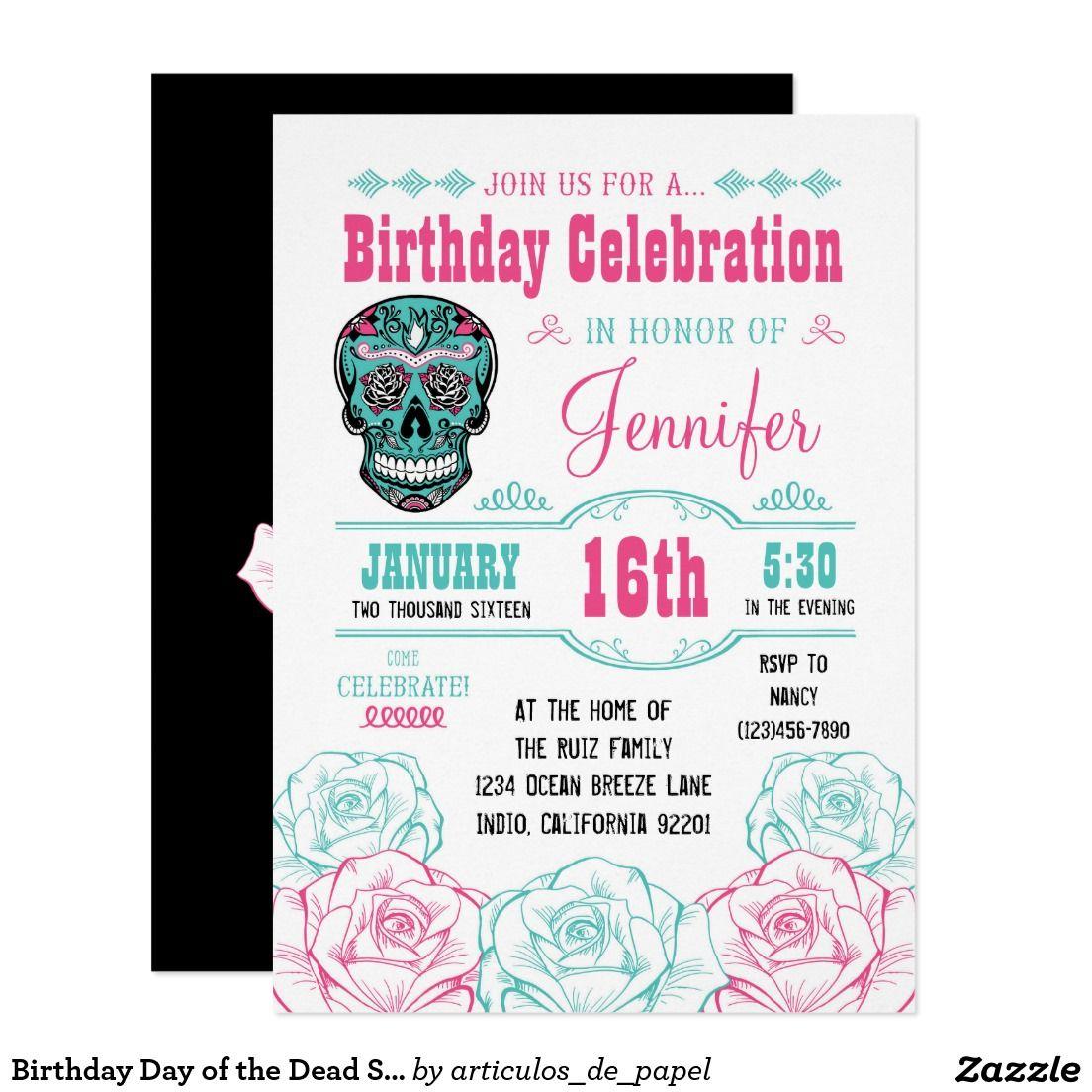 Birthday Day of the Dead Sugar Skull Invitation | Skull Sweet 16/15 ...