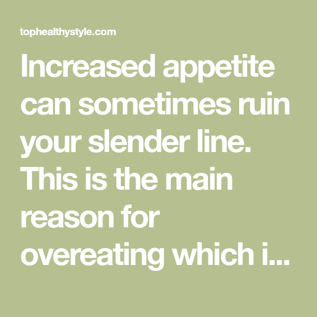 reason vs appetite Appetite vs hunger: both lead to the desire to eat here are the important differences and the different factors appetite is the desire to eat as a result of external cues, and not necessarily due to a.