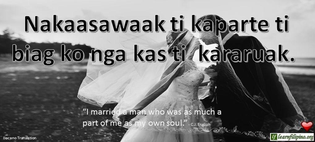 Ilocano Translation - Nakaasawaak ti kaparte ti biag ko nga kas ti