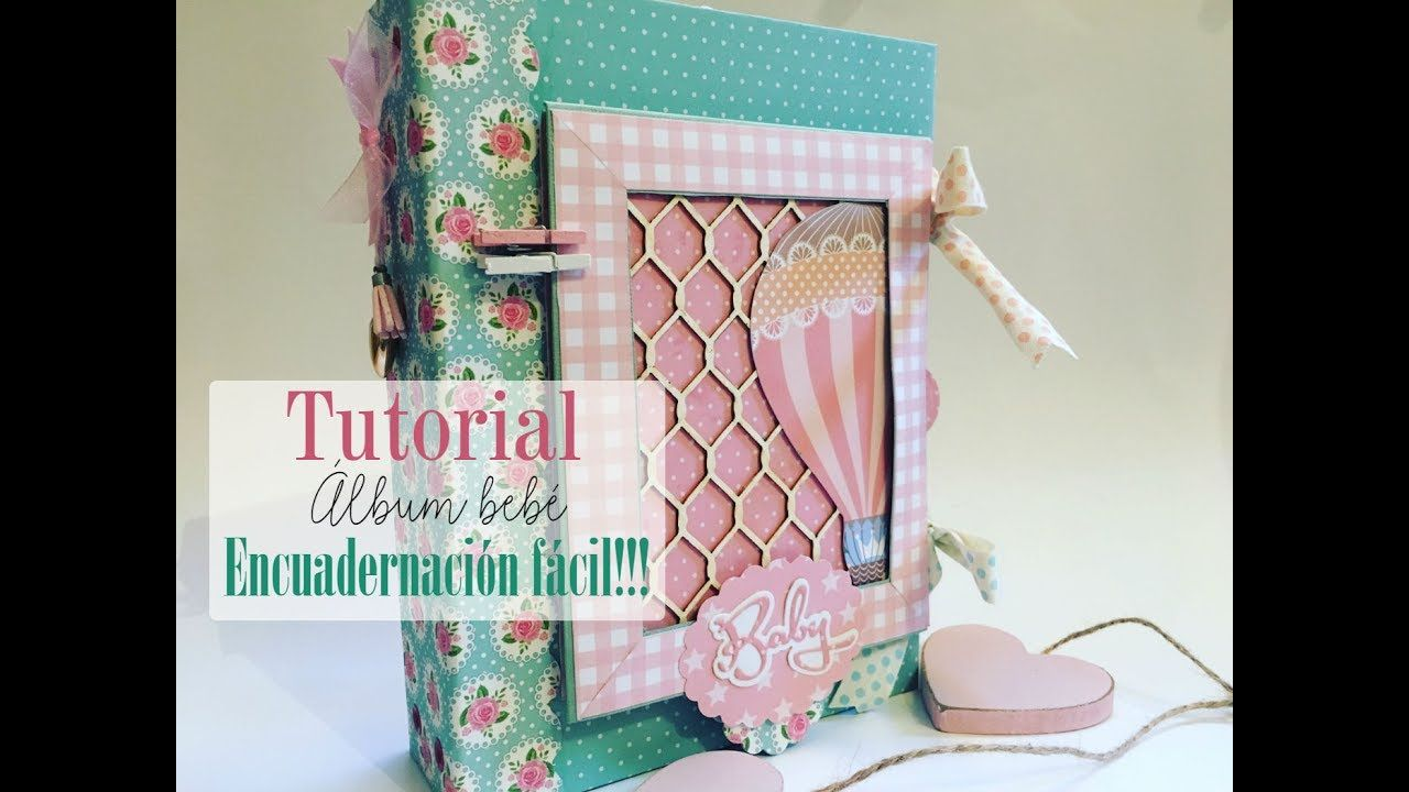 Tutorial álbum bebé encuadernación happy planner