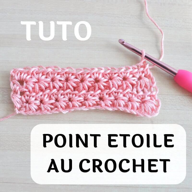 Tuto point étoile au crochet (star stitch)