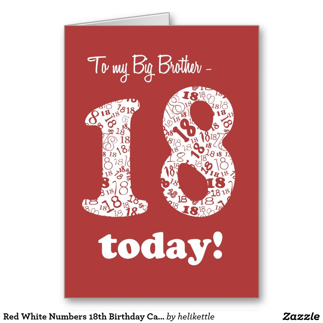 Red White Numbers 18th Birthday Card, Big Brother: up to $3.50 - http://www.zazzle.com/red_white_numbers_18th_birthday_card_big_brother-137183092021384863?rf=238041988035411422&tc=pintw