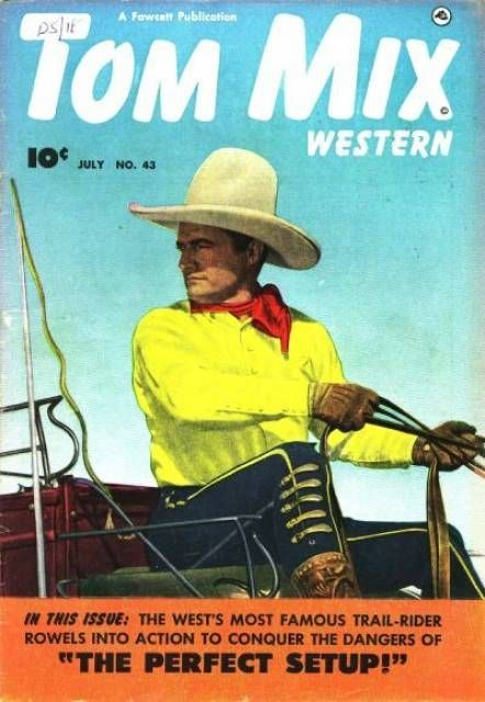 Tom Mix Western Issue No. 43 - Fawcett Publications 1948
