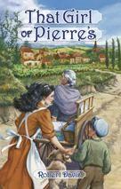 That Girl of Pierre's | Bethlehem Books