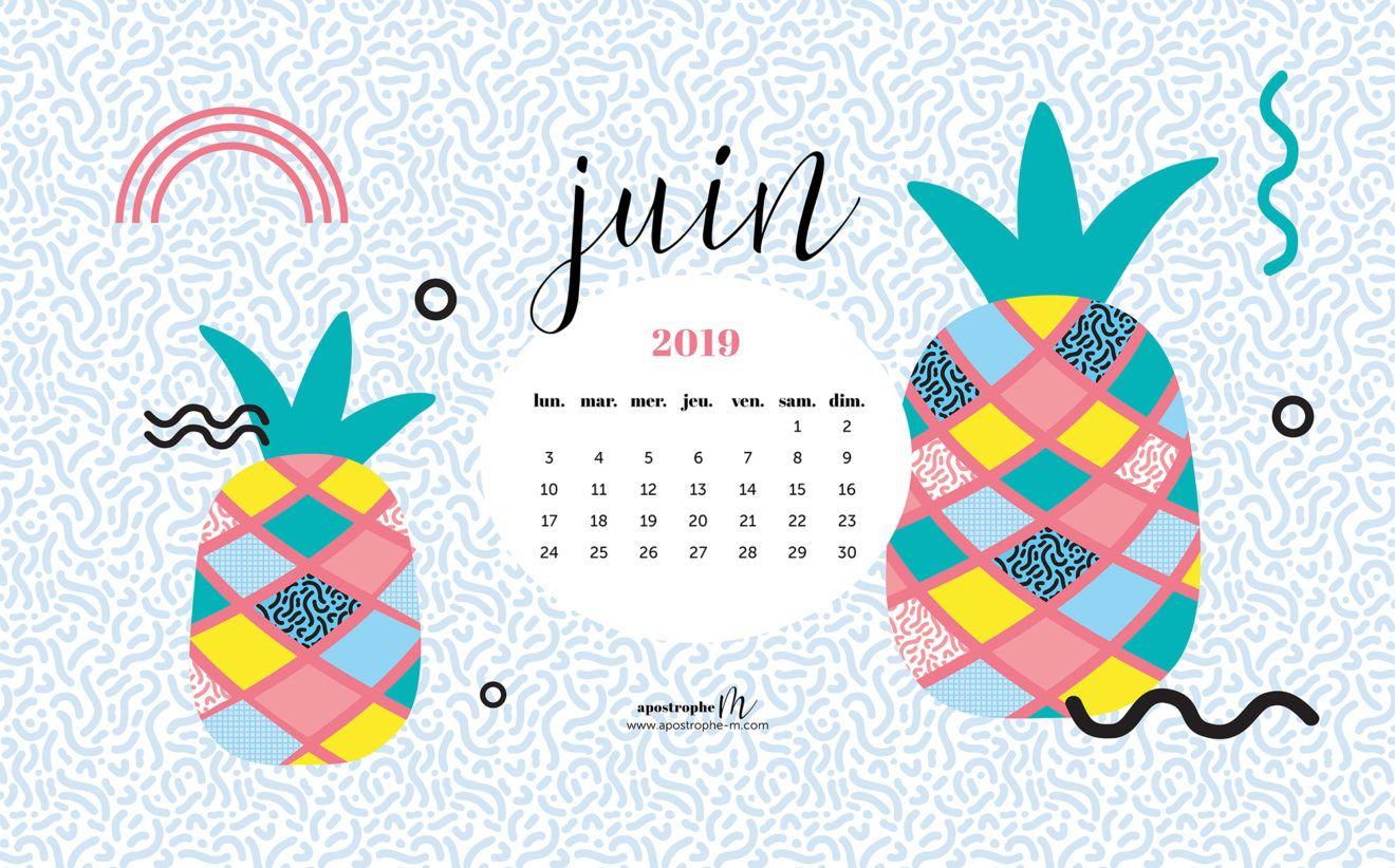Fonds D Ecran Pour Ordinateur Calendrier Juin 2019 Apostrophe M Fond D Ecran Ordinateur Fond Ecran Ordinateur
