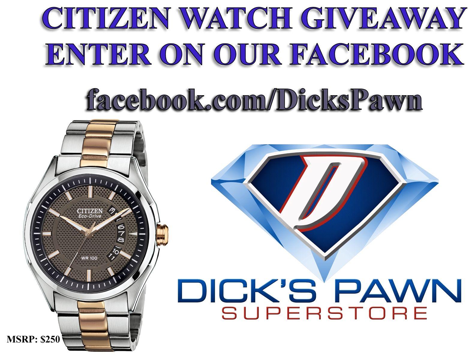 Citizen Watch Giveaway! https://www.facebook.com/dickspawn