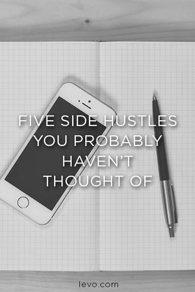 Five Side Hustles You Probably Haven't Thought Of | Side ...