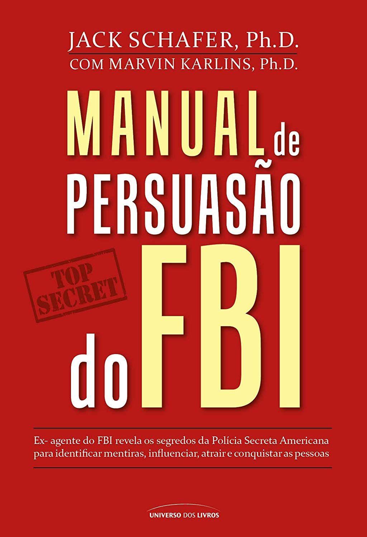 Amazon Com Br Ebooks Kindle Manual De Persuasao Do Fbi Jack