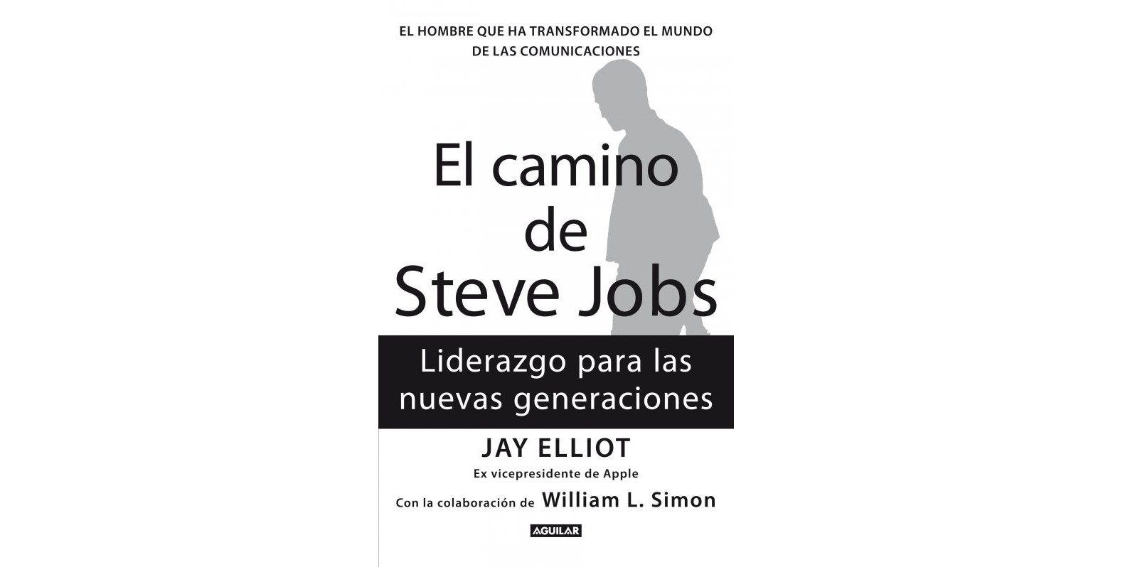 Resumen Con Las Ideas Principales Del Libro El Camino De Steve Jobs