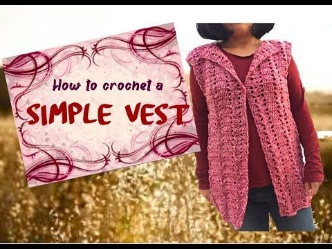 Crochet a simple vest, by Crafting Shed | crochet stitches ...