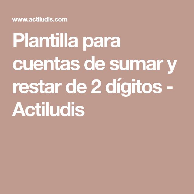Plantilla para cuentas de sumar y restar de 2 dígitos - Actiludis ...