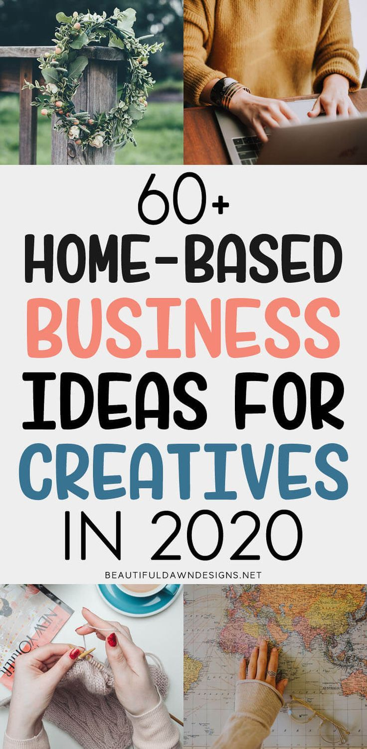 60+ Work From Home Business Ideas for Creatives in 2020