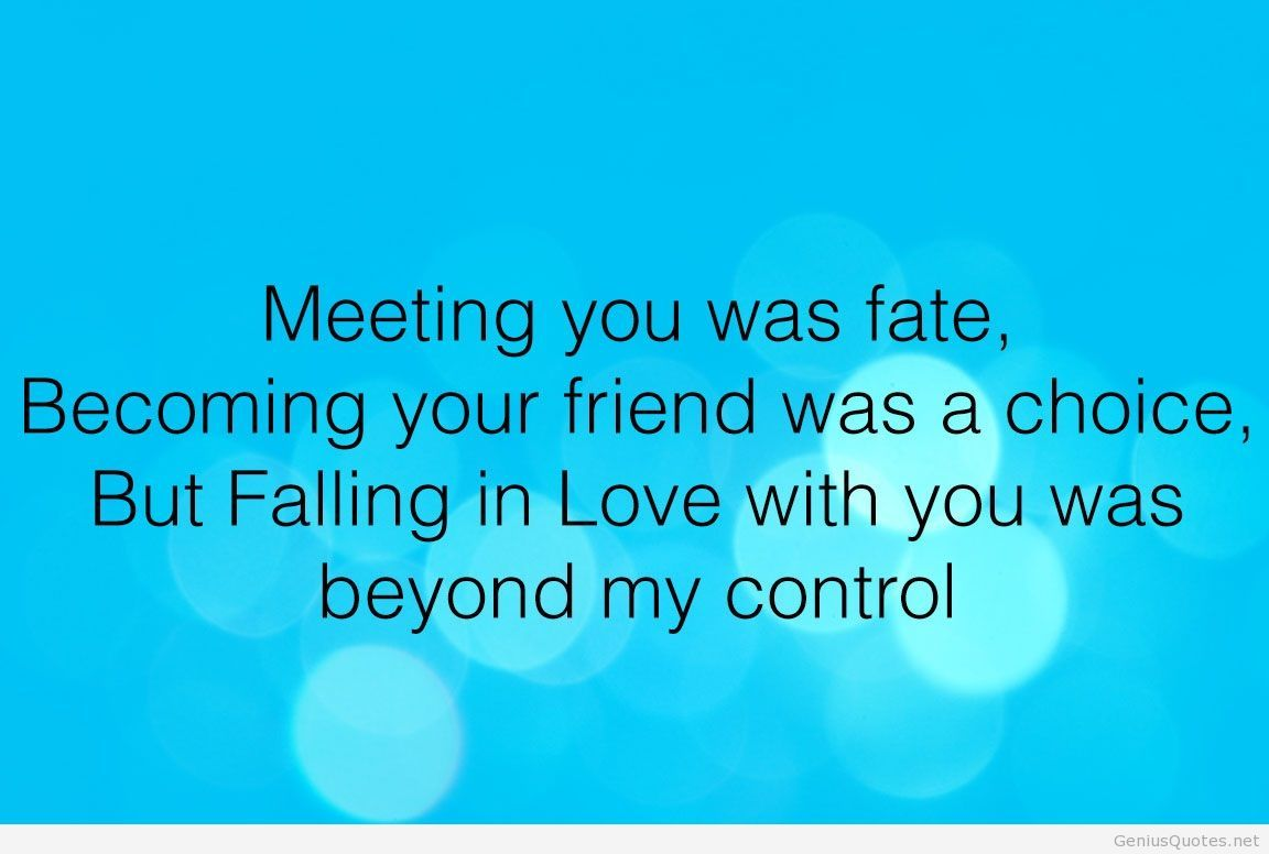 Meeting-You-Was-Fate-Becoming-Your-Friend-Was-a-Choice