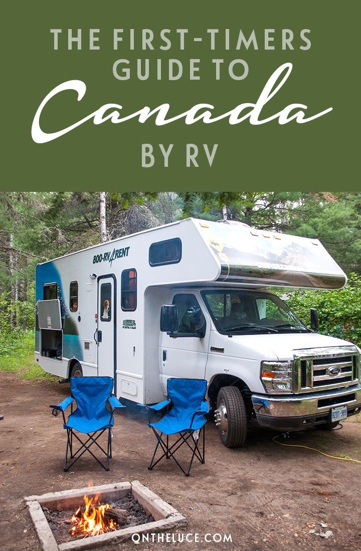 The first-timer's guide to Canada by RV motorhome – On the Luce travel blog