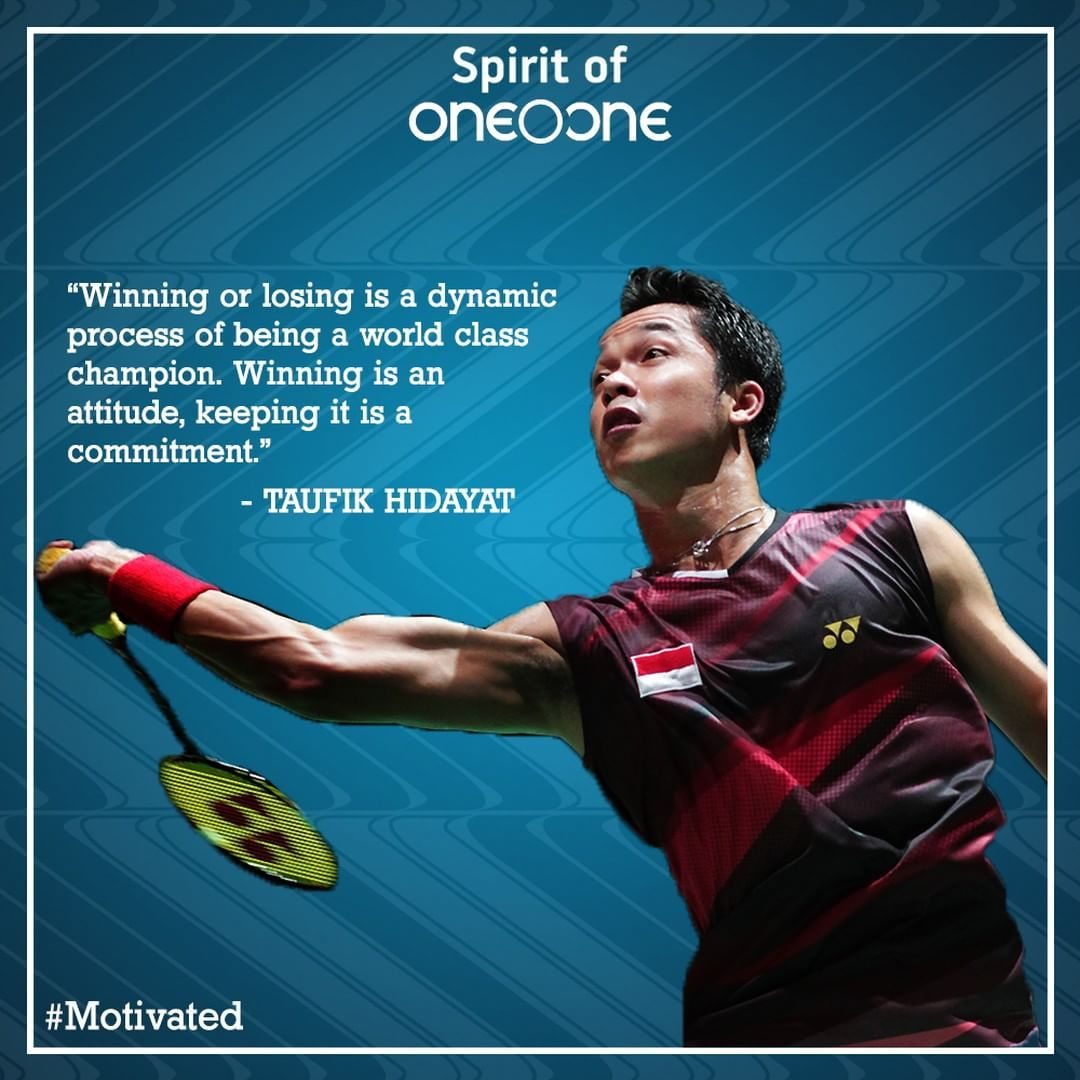 Here is a inspiring quote by Taufik Hidayat to start your