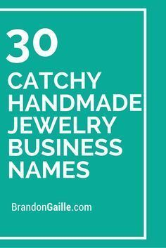 101 Catchy Handmade Jewelry Business Names Making Life Happen