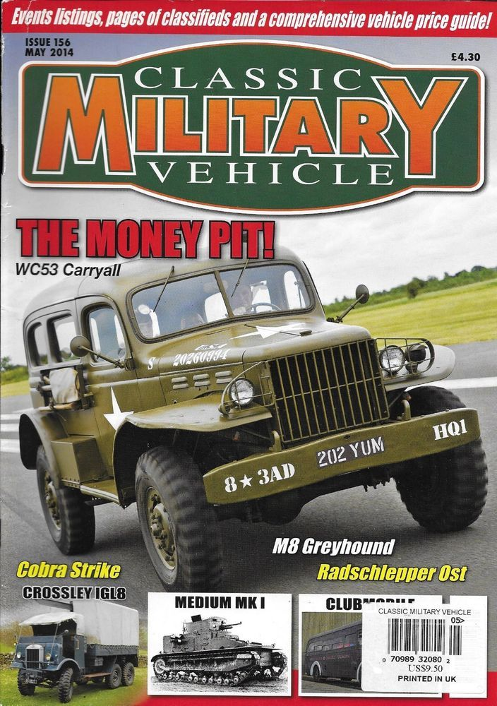 Classic Military Vehicle magazine The money pit Carryall Crossley ...
