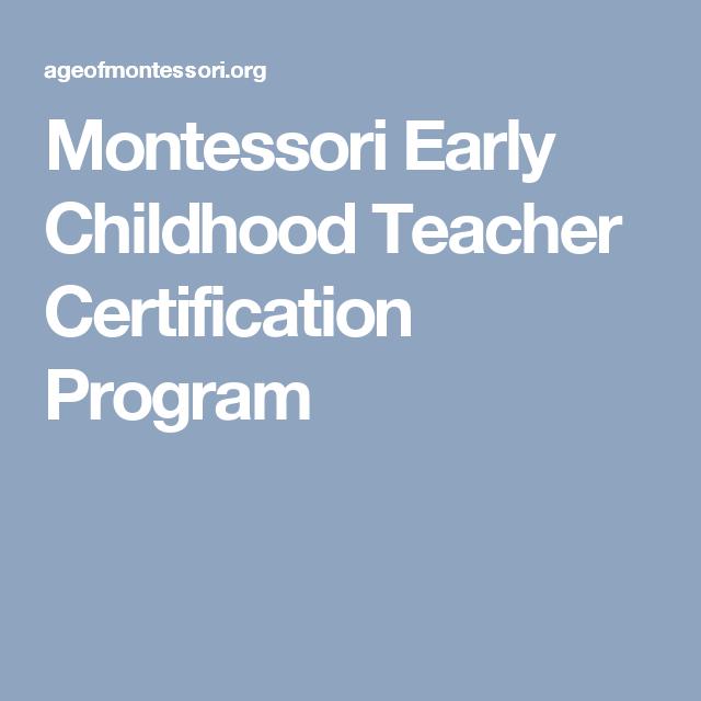 Montessori Early Childhood Teacher Certification Program Learning