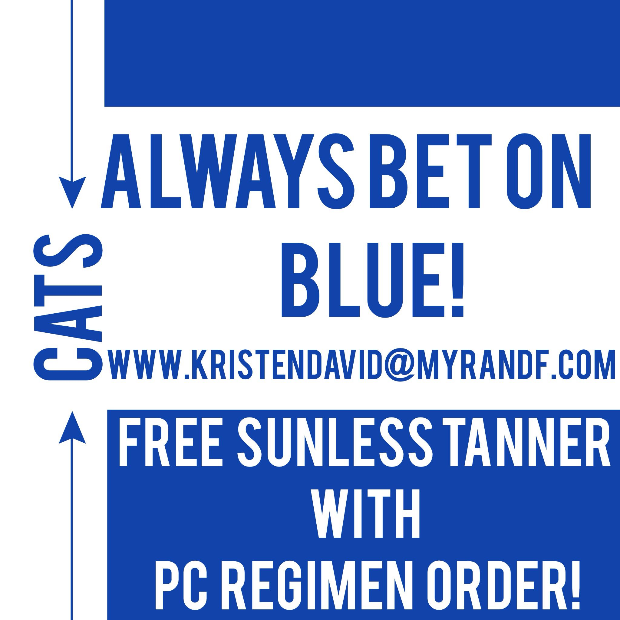 GO CATS!! Hurry to grab some great skin care and free sunless tanner!   www.kristendavid.myrandf.com